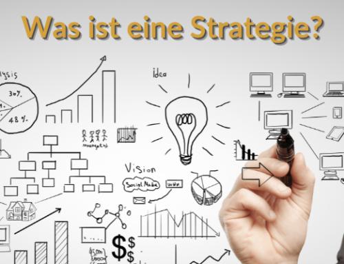 Was ist eine Unternehmens-Strategie